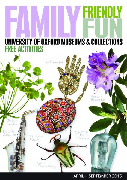 joint Oxford museums family friendly events brochure for April to September 2015