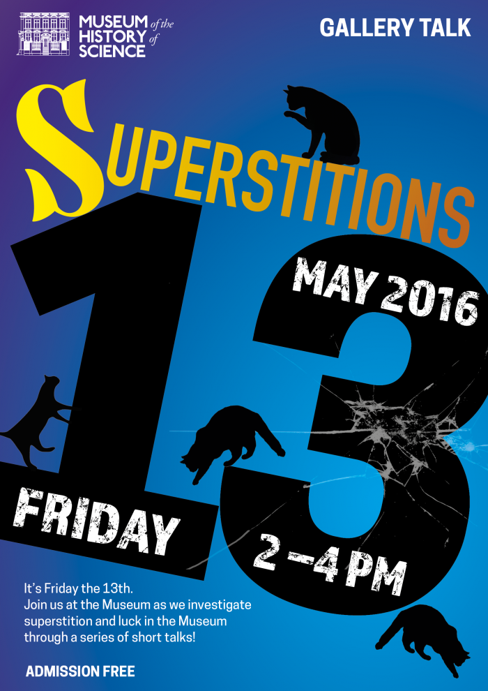 Superstitions Friday 13 May 2-4pm